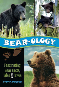 Bear-ology: Fascinating Bear Facts, Tales & Trivia