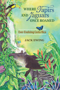 Where Tapirs and Jaguars Once Roamed: Ever-Evolving Costa Rica